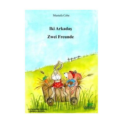 Mustafa Cebe - Zwei Freunde: Iki Arkadas - Preis vom 16.01.2021 06:04:45 h