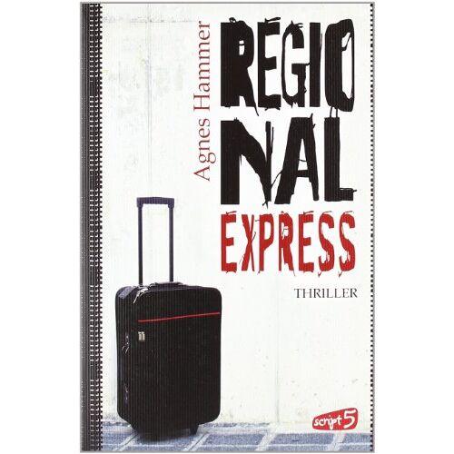 Agnes Hammer - Regionalexpress - Preis vom 20.10.2020 04:55:35 h