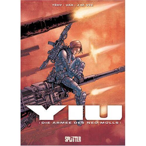 Téhy - YIU, Bd.1 : Die Armee des Neo-Mülls - Preis vom 17.02.2020 06:01:42 h