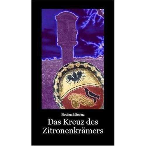 Johanna Kirchen - Das Kreuz des Zitronenkrämers - Preis vom 05.09.2020 04:49:05 h
