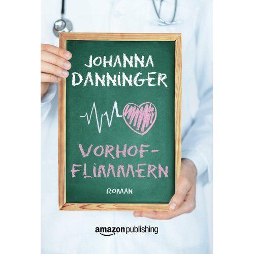Johanna Danninger - Vorhofflimmern - Preis vom 20.10.2020 04:55:35 h