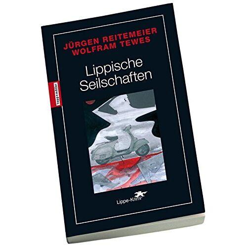 Jürgen Reitemeier - Lippische Seilschaften: Lippe-Krimi - Preis vom 20.10.2020 04:55:35 h