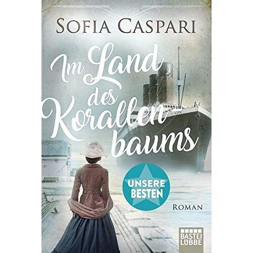 Sofia Caspari - Im Land des Korallenbaums: Roman (ARGENTINIEN-SAGA) - Preis vom 08.05.2021 04:52:27 h