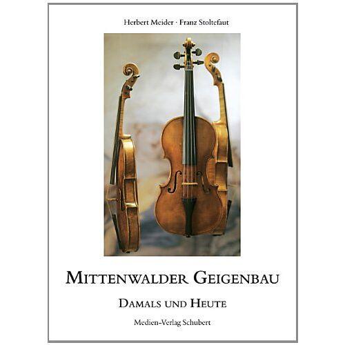 Herbert Meider - Mittenwalder Geigenbau - damals und heute - Preis vom 28.02.2021 06:03:40 h
