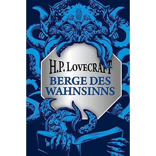 Lovecraft, H. P. - H.P. Lovecraft: Berge des Wahnsinns - Preis vom 18.01.2020 06:00:44 h