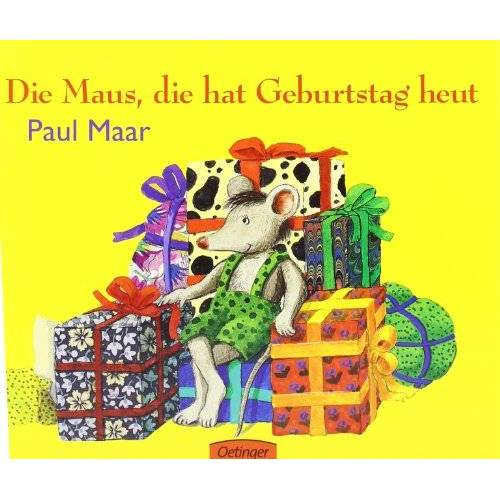Paul Maar - Die Maus, die hat Geburtstag heut: Ein allererster Ratespaß: Die Maus Die Heut Geburtstag Hat - Preis vom 06.04.2020 04:59:29 h