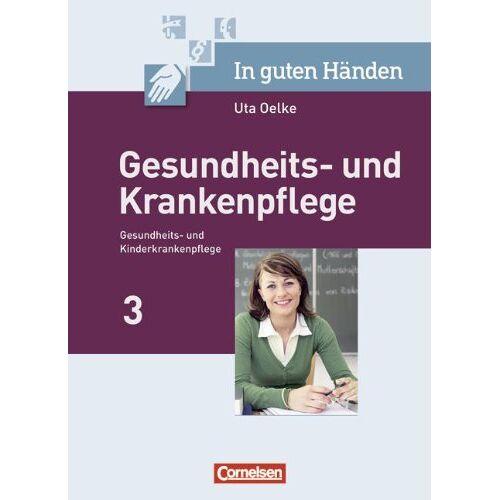 Irmgard Hofmann - Gesundheits- und Krankenpflege 3 - Preis vom 14.05.2021 04:51:20 h