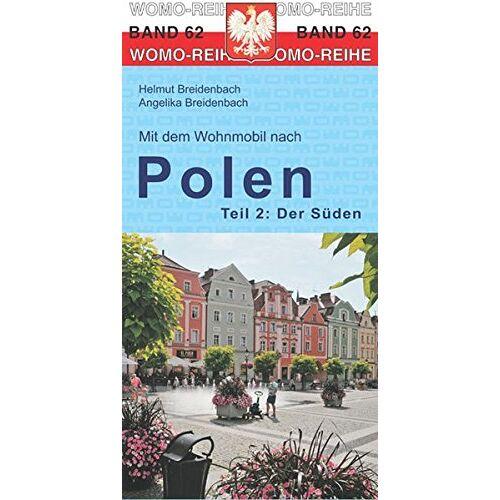 Helmut Breidenbach - Mit dem Wohnmobil nach Polen: Teil 2: Der Süden (Womo-Reihe) - Preis vom 21.10.2020 04:49:09 h