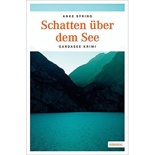 Anke Syring - Schatten über dem See - Preis vom 06.05.2021 04:54:26 h