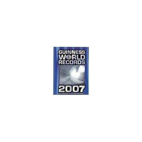 Guiness World Records Ltd. - Guinness World Records 2007 - Preis vom 07.03.2021 06:00:26 h