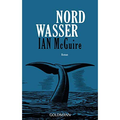 Ian McGuire - Nordwasser: Roman - Preis vom 23.01.2020 06:02:57 h
