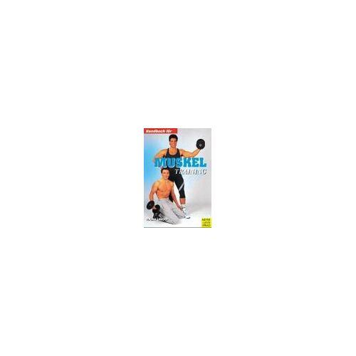 Edgar Unger - Handbuch für Muskeltraining - Preis vom 05.09.2020 04:49:05 h