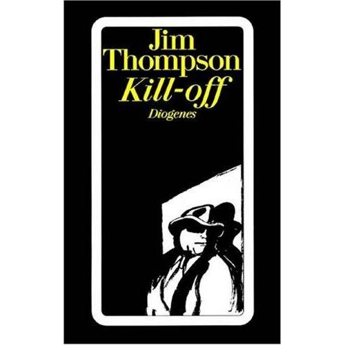 Jim Thompson - Kill-off - Preis vom 17.04.2021 04:51:59 h