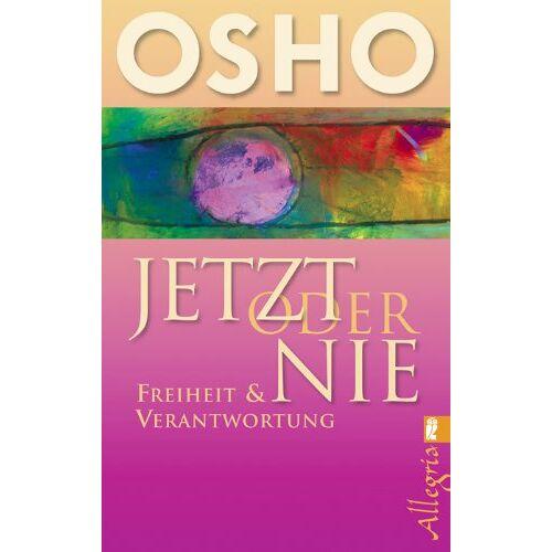 Osho - Jetzt oder nie: Freiheit & Verantwortung - Preis vom 13.05.2021 04:51:36 h