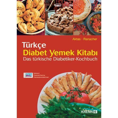 Sevda Aktas - Das türkische Diabetiker-Kochbuch: In türkischer und deutscher Sprache - Preis vom 16.04.2021 04:54:32 h