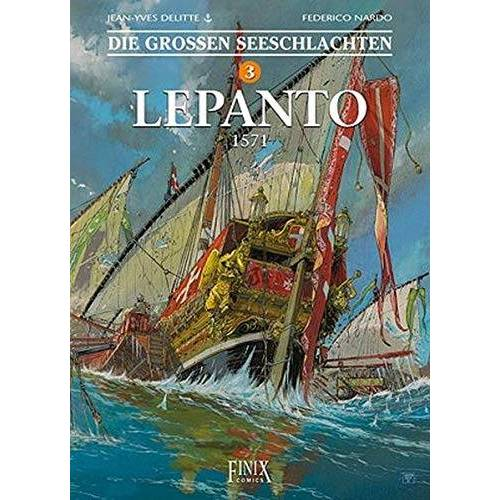 Jean-Yves Delitte - Die Großen Seeschlachten: Band 3: Lepanto - Preis vom 28.03.2020 05:56:53 h