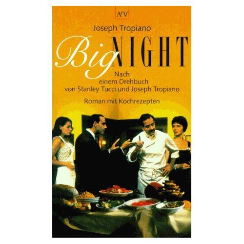 Joseph Tropiano - Big Night. Roman mit Kochrezepten. - Preis vom 18.04.2021 04:52:10 h