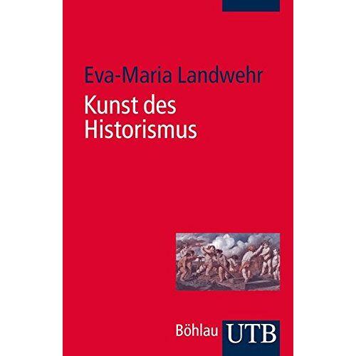 Eva-Maria Landwehr - Kunst des Historismus - Preis vom 19.10.2020 04:51:53 h