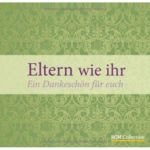 Christiane Rahrbach - Eltern wie ihr: Ein Dankeschön für euch - Preis vom 21.10.2020 04:49:09 h