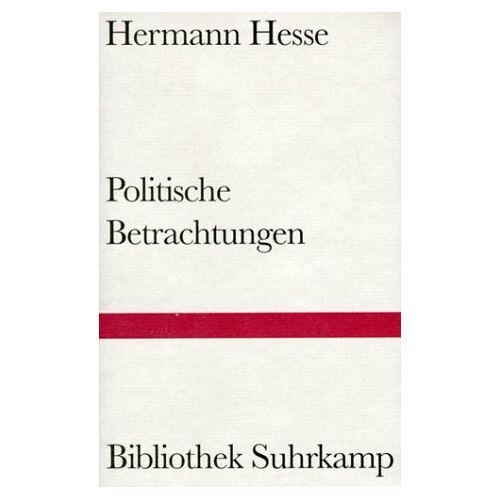 Hermann Hesse - Politische Betrachtungen. - Preis vom 07.03.2021 06:00:26 h