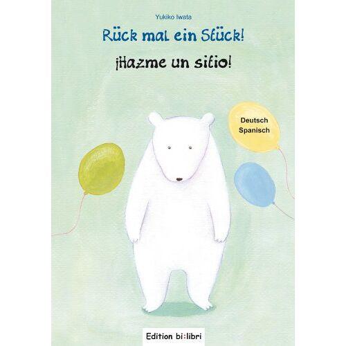 Yukiko Iwata - Rück mal ein Stück!: Kinderbuch Deutsch-Spanisch - Preis vom 10.11.2019 06:02:15 h