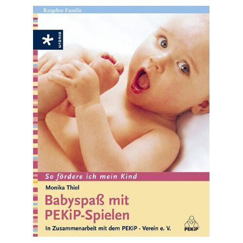 Monika Thiel - Babyspass mit PEKiP-Spielen - Preis vom 25.01.2021 05:57:21 h