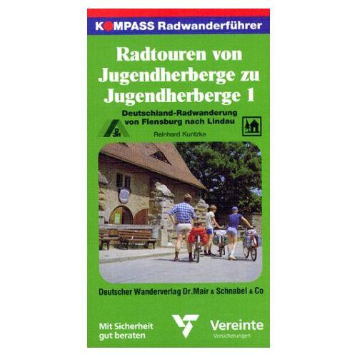 Reinhard Kuntzke - Kompass Radwanderführer, Radtouren von Jugendherberge zu Jugendherberge - Preis vom 21.10.2020 04:49:09 h