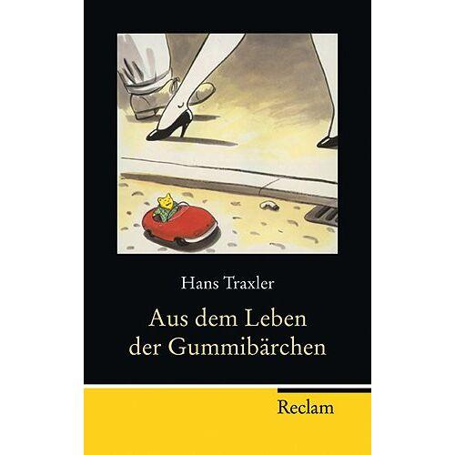 Hans Traxler - Aus dem Leben der Gummibärchen - Preis vom 16.04.2021 04:54:32 h