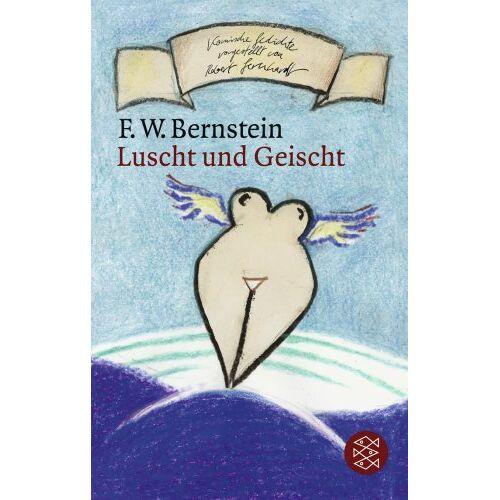 Bernstein, F. W. - Luscht und Geischt - Preis vom 27.02.2021 06:04:24 h