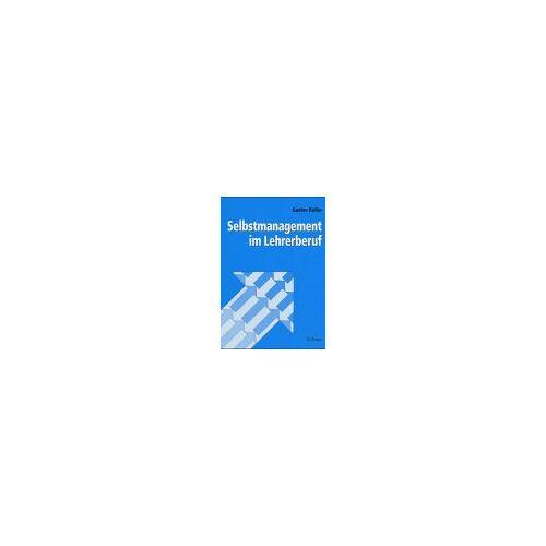 Gustav Keller - Selbstmanagement im Lehrerberuf - Preis vom 23.10.2020 04:53:05 h
