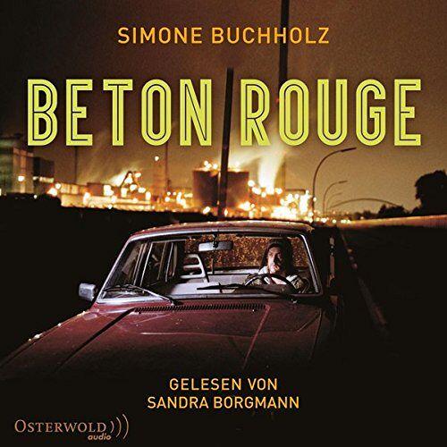 Simone Buchholz - Beton Rouge: 6 CDs - Preis vom 20.10.2020 04:55:35 h