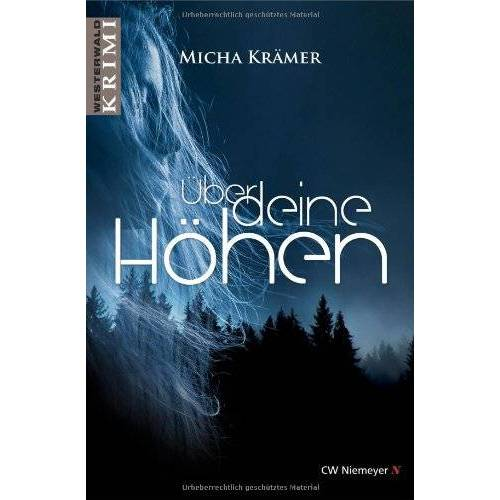 Micha Krämer - Über deine Höhen: Ein Westerwald-Krimi - Preis vom 20.10.2020 04:55:35 h