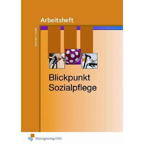 Bernd Biermann - Blickpunkt Sozialpflege: Arbeitsheft - Preis vom 13.04.2021 04:49:48 h