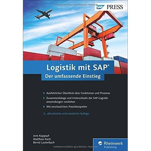 Jens Kappauf - Logistik mit SAP: Die ganze Welt der SAP-Logistik in einem Buch (SAP PRESS) - Preis vom 13.05.2021 04:51:36 h