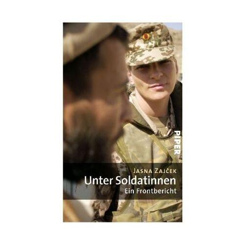 Jasna Zajcek - Unter Soldatinnen: Ein Frontbericht - Preis vom 09.05.2021 04:52:39 h
