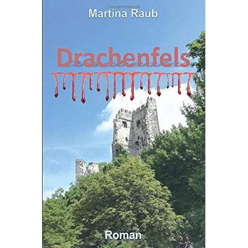 Martina Raub - Drachenfels - Preis vom 01.03.2021 06:00:22 h