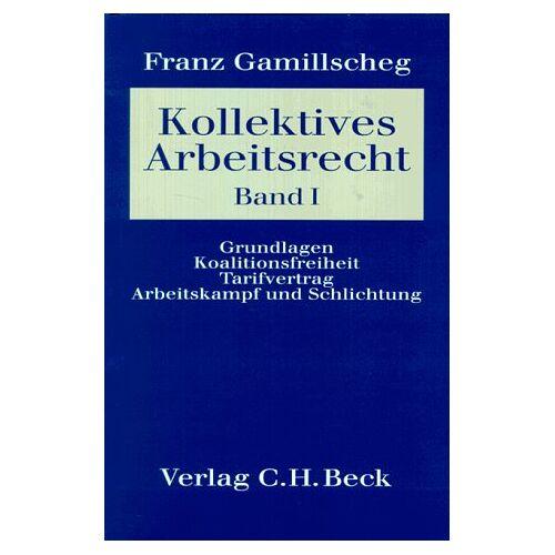 - Kollektives Arbeitsrecht. Ein Lehrbuch: Arbeitsrecht, Bd.2/1, Kollektives Arbeitsrecht: BD I - Preis vom 05.09.2020 04:49:05 h