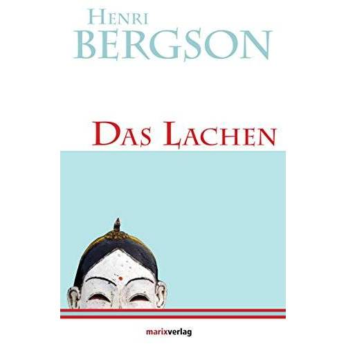 Henri Henri Bergson - Das Lachen - Preis vom 20.11.2019 05:58:49 h