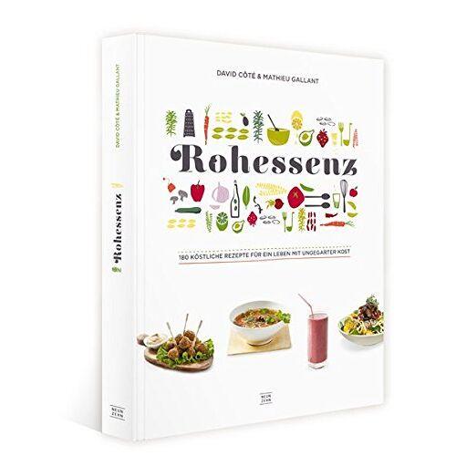 David Côté - Rohkost: Rohessenz-Rohkost für Einsteiger 180 köstliche Rezepte für ein Leben mit ungegarter Kost - Crudessence - Preis vom 17.01.2020 05:59:15 h