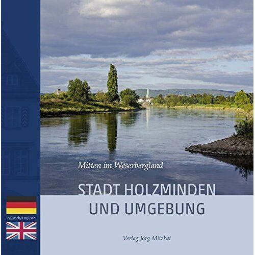 Verlag Mitzkat - Stadt Holzminden und Umgebung: Mitten im Weserbergland - Preis vom 09.05.2021 04:52:39 h