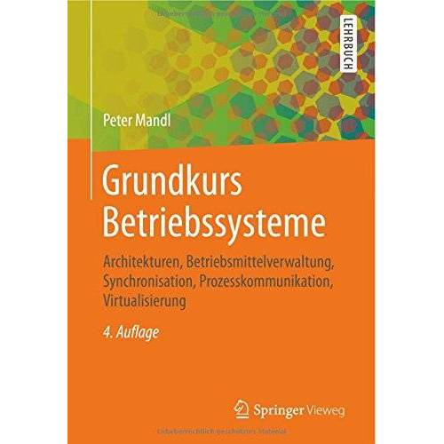 Peter Mandl - Grundkurs Betriebssysteme - Preis vom 05.09.2020 04:49:05 h