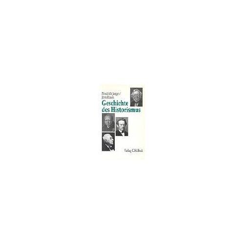 Friedrich Jaeger - Geschichte des Historismus: Eine Einführung - Preis vom 05.05.2021 04:54:13 h
