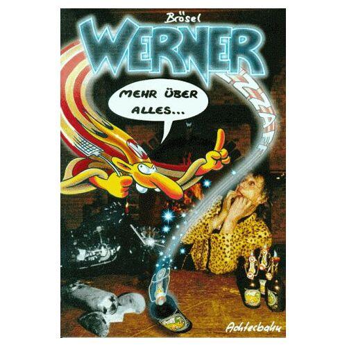 Brösel - Werner, Mehr über alles - Preis vom 24.02.2021 06:00:20 h