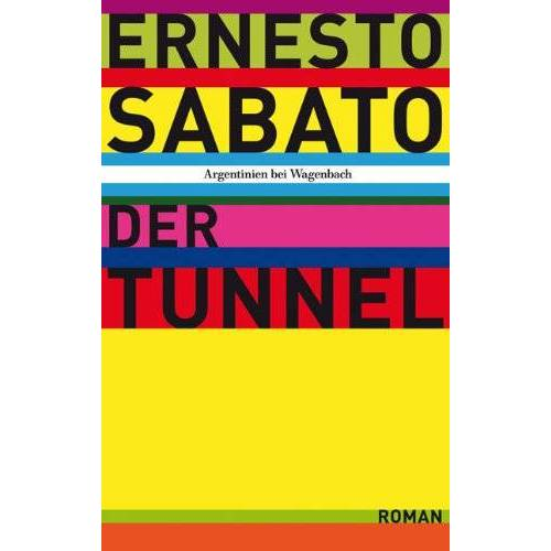 Ernesto Sabato - Der Tunnel - Preis vom 12.05.2021 04:50:50 h