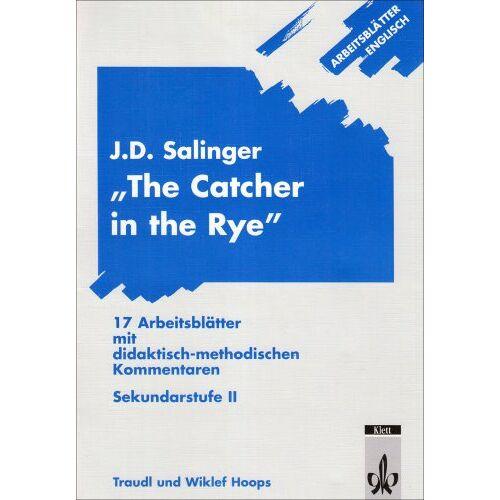 Traudl Hoops - Arbeitsblätter Englisch: Arbeitsblätter J. D. Salinger 'The Catcher in the Rye' - Preis vom 14.04.2021 04:53:30 h