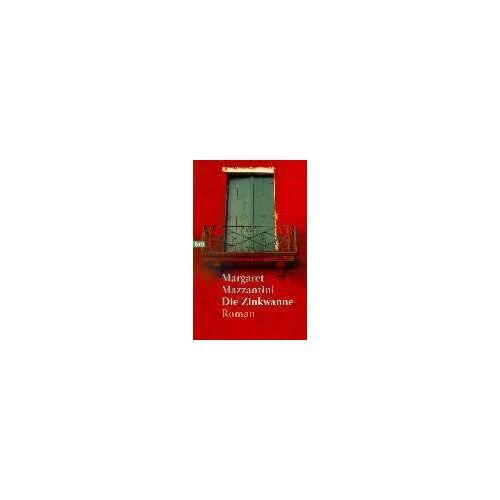 Margaret Mazzantini - Die Zinkwanne - Preis vom 20.10.2020 04:55:35 h