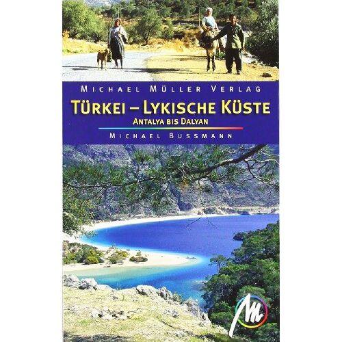 Michael Bussmann - Türkei - Lykische Küste: Antalya bis Dalyan - Preis vom 06.05.2021 04:54:26 h