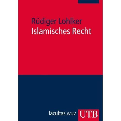 Rüdiger Lohlker - Islamisches Recht - Preis vom 24.05.2020 05:02:09 h