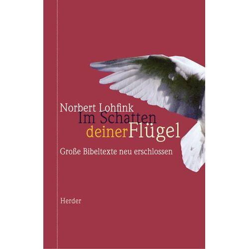 Norbert Lohfink - Im Schatten deiner Flügel - Preis vom 14.05.2021 04:51:20 h
