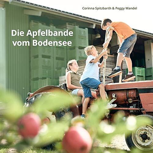 Corinna Spitzbarth - Die Apfelbande vom Bodensee - Preis vom 07.05.2021 04:52:30 h